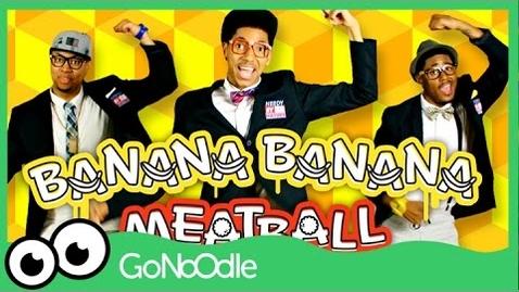 Thumbnail for entry Banana Banana Meatball - Blazer Fresh | GoNoodle