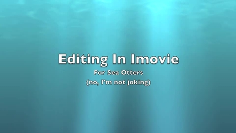 Thumbnail for entry How to edit  in iMovie