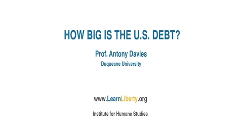 Thumbnail for entry How Big is the U.S. Debt?