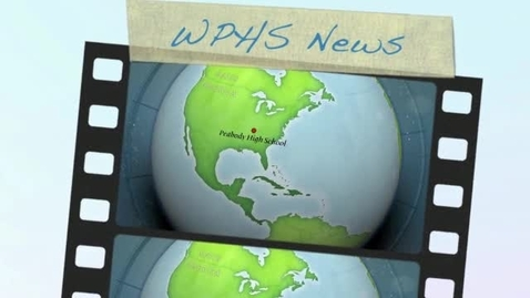 Thumbnail for entry WPHS News- February 14, 2012