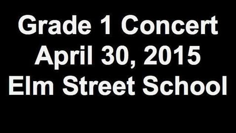 Thumbnail for entry Grade1 Concert 2015