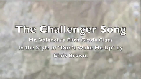 Thumbnail for entry Challenger Song (Valencia) 2013