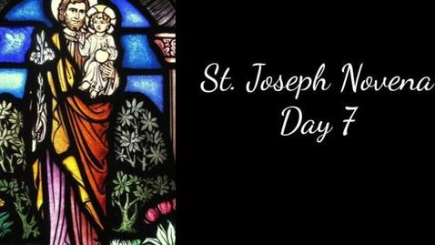 Thumbnail for entry St. Joseph Novena Day 7