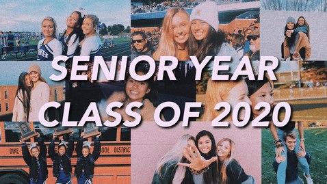 Thumbnail for entry senior year recap–class of 2020