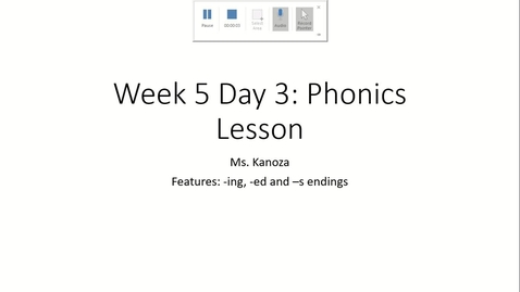 Thumbnail for entry Week 5 Day 3: Phonemic Awareness and Phonics Lesson