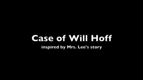 Thumbnail for entry The Case of Will Hoff