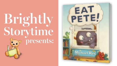 Thumbnail for entry EAT PETE! Read Aloud Picture Book   Brightly Storytime