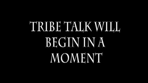 Thumbnail for entry Tribe Talk Episode 7