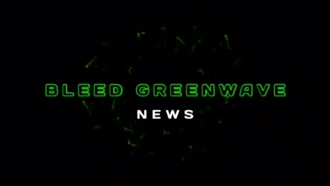 Thumbnail for entry 11-13-2017  Bleed Green News