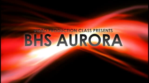 Thumbnail for entry BHS Aurora - 12/6/10 - Part 1