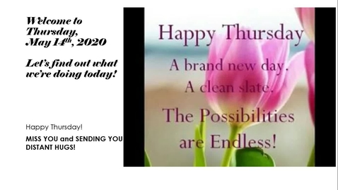 Thumbnail for entry Morning Message Thursday, May 14th.webm