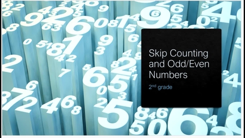 Thumbnail for entry Skip Counting, Odd/Even