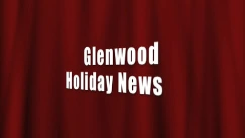 Thumbnail for entry Glenwood Holiday News