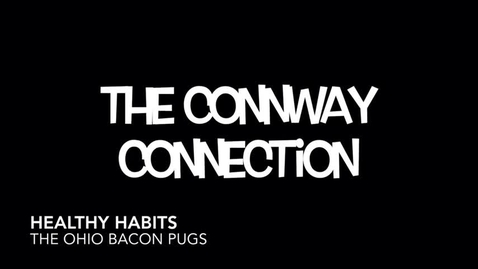 Thumbnail for entry Conway Connection, episode #37, 3/5/18, healthy choices
