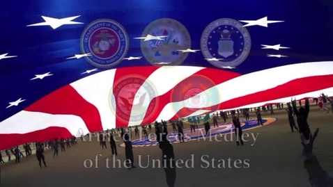 Thumbnail for entry Armed Forces Medley: Army, Navy, Coast Guard, Air Force, Marines