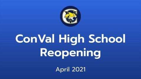 Thumbnail for entry ConVal High School Reopening April 2021
