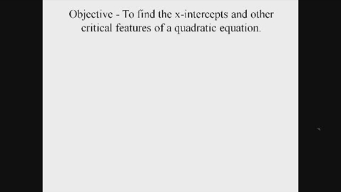 Thumbnail for entry Critical Features of Quadratic Equations