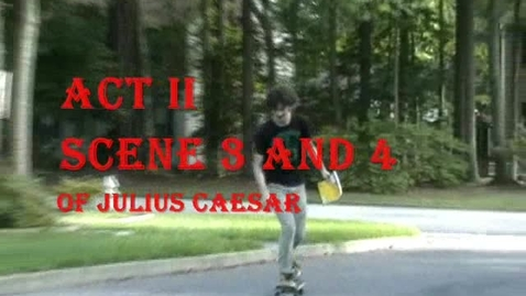 Thumbnail for entry Dream Team Supreme Acting Company Presents: Julius Caesar, Act II, sc iii-iv
