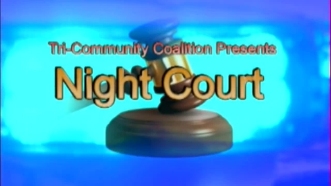 Thumbnail for entry 2012 Night Court: Drugs and Alcohol - Are They Worth Taking the Chance?