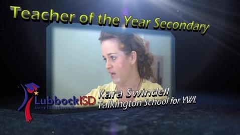 Thumbnail for entry LISD Teacher of the Year Secondary - Kara Swindell