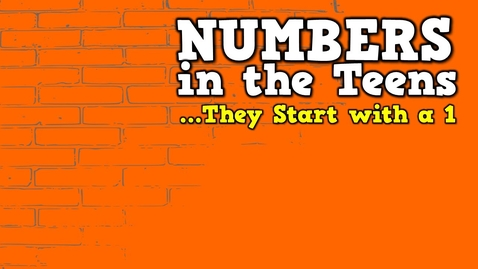 Thumbnail for entry Numbers in the Teens (They Start with a 1)    (song for kids about teen numbers)