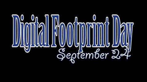 Thumbnail for entry Digital Footprint Day 2014