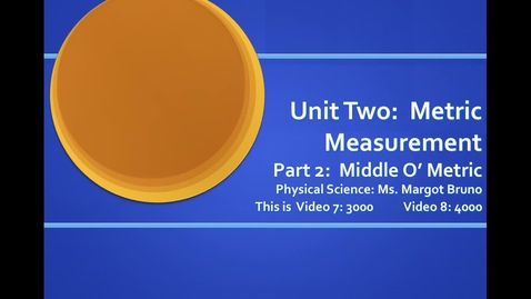Thumbnail for entry Video 7 (3000), Video 8 (4000) Calculating with Scientific Notation; Unit 2, Metric Measurement, Part 2