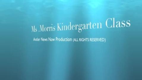 Thumbnail for entry Ms.Morris' Kindergarten