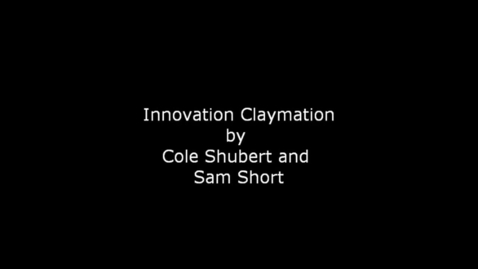 Thumbnail for entry Innovation Claymation