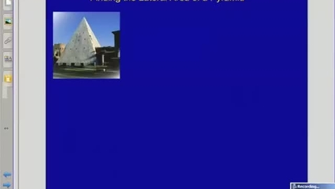 Thumbnail for entry Using Lateral Area of a Pyramid