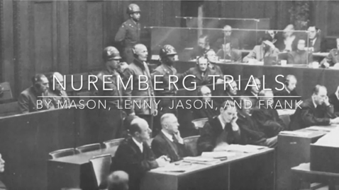 Thumbnail for entry Nuremberg Trials 3A