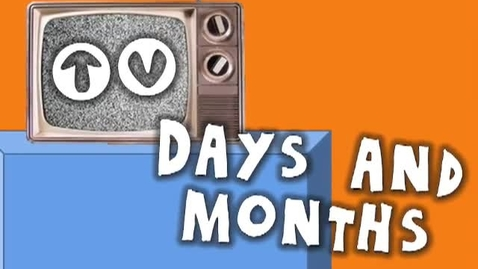 Thumbnail for entry TV Days and Months (calendar song for kids)