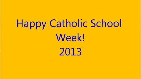 Thumbnail for entry 2013 Catholic Schools Week Interviews ad Slideshow