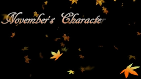 Thumbnail for entry November's Character Trait - Loyalty