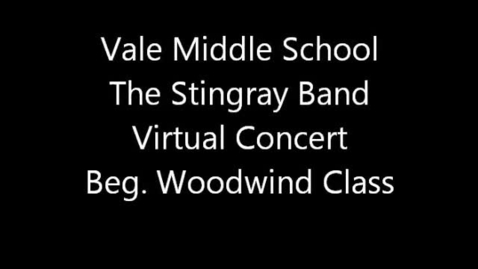 Thumbnail for entry Vale MS Beg. Woodwind Class - Spring 2013 Virtual Concert