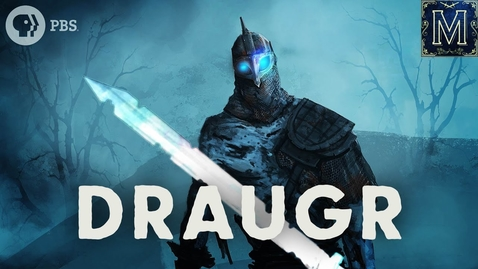 Thumbnail for entry Draugr: The Undead Nordic Zombie | Monstrum