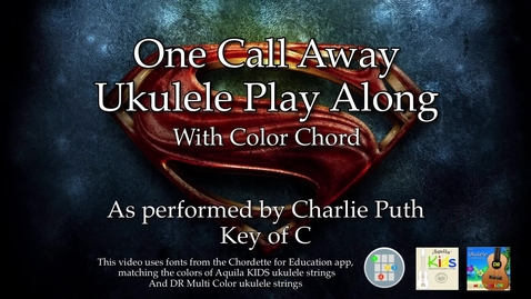 Thumbnail for entry One Call Away Ukulele Play Along