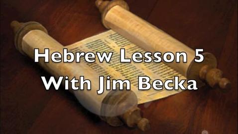 Thumbnail for entry Hebrew Language Alphabet Lesson 5 Five
