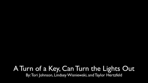 Thumbnail for entry The Turn of a Key, Can Turn the Lights Out