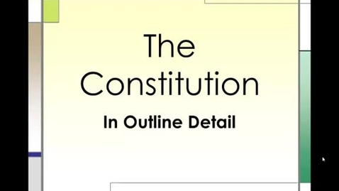 Thumbnail for entry The Constitution An Outline Part 2