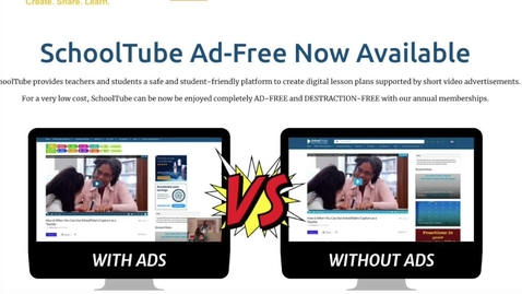 Thumbnail for entry SchoolTube Ad-Free Comparison