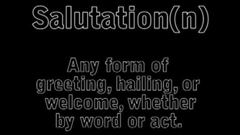 Thumbnail for entry Salutation - BrainyFlix.com Vocab Contest