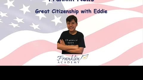 Thumbnail for entry Great Citizenship with Eddie (Goodbye episode June 9)