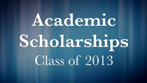 Thumbnail for entry Academic Awards Class of 2013
