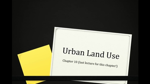 Thumbnail for entry 10E Urban Land Uses