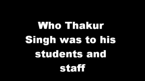 Thumbnail for entry In Memory of Thakur