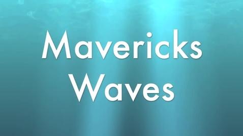 Thumbnail for entry Mavericks Waves