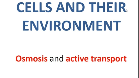 Thumbnail for entry Osmosis and active transport