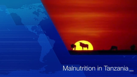 Thumbnail for entry Malnutrition in Tanzania PSA Group 16