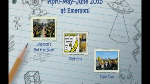 Thumbnail for entry April-June 2013 at R.W. Emerson Elementary School